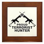 Proud Terrorist Hunter Framed Tile