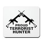 Proud Terrorist Hunter Mousepad