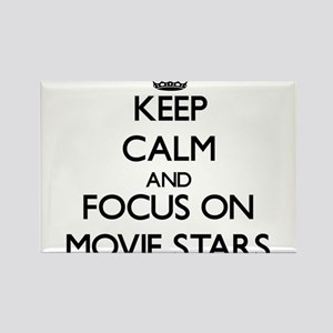 Keep Calm and focus on Movie Stars Magnets