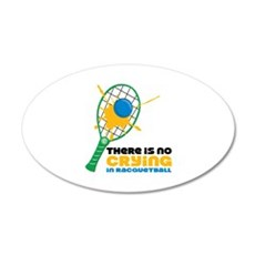 No Crying In Racquetball Wall Decal
