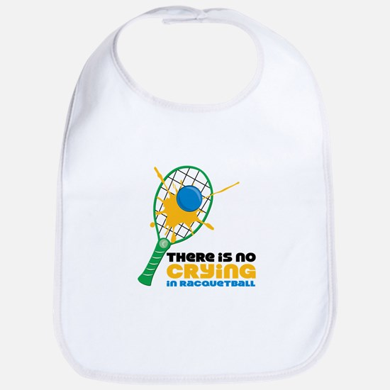 No Crying In Racquetball Bib