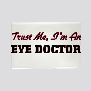 Trust me I'm an Eye Doctor Magnets