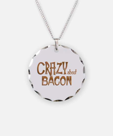 Crazy About Bacon Necklace