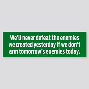 Tomorrow's Enemies Bumper Sticker