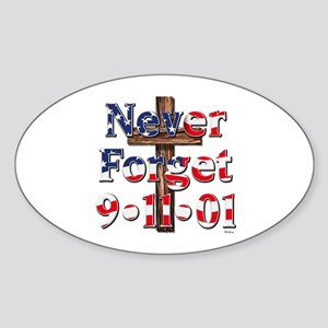 Never Forget 911 With Cross Sticker (oval)