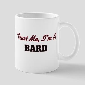 Trust me I'm a Bard Mugs