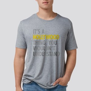 Its A Hollywood Thing T-Shirt