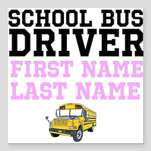 "School Bus Driver Square Car Magnet 3"" x 3"""