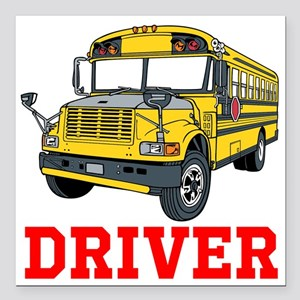 "School Bus Driver Square Car Magnet 3"" x 3"""