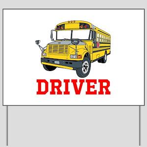 School Bus Driver Yard Sign