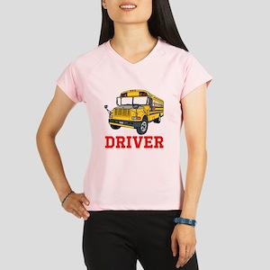 School Bus Driver Performance Dry T-Shirt