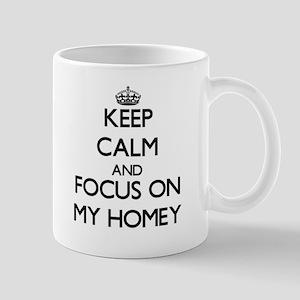 Keep Calm and focus on My Homey Mugs