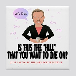 No Hillary Tile Coaster