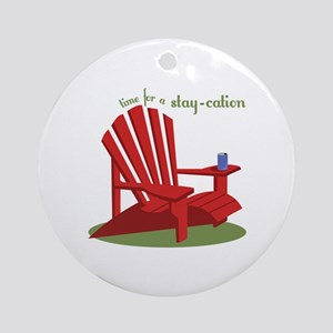 Stay-cation Ornament (Round)