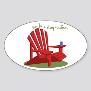 Stay-cation Sticker