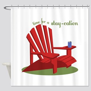 Stay-cation Shower Curtain