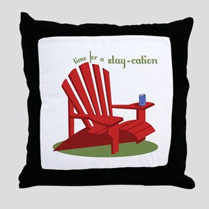 Stay-cation Throw Pillow