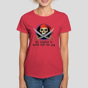 No Captain Worth 1/2 Pay (JR) Women's Dark T-Shirt