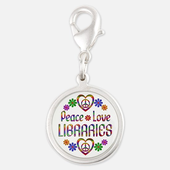 Peace Love Libraries Silver Round Charm