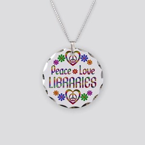 Peace Love Libraries Necklace Circle Charm