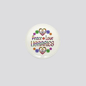 Peace Love Libraries Mini Button