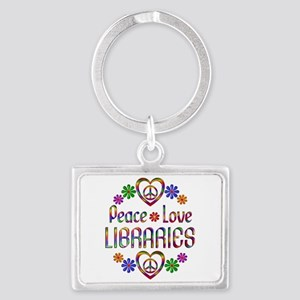 Peace Love Libraries Landscape Keychain