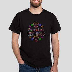 Peace Love Libraries Dark T-Shirt