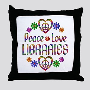 Peace Love Libraries Throw Pillow