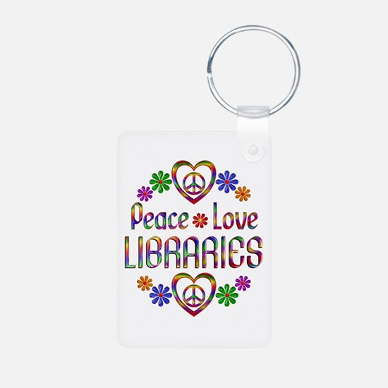 Peace Love Libraries Keychains