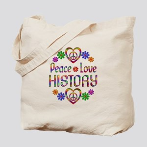 Peace Love History Tote Bag
