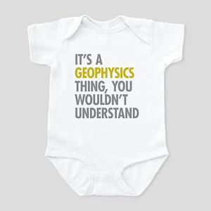 Its A Geophysics Thing Infant Bodysuit
