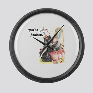 YOU'RE JUST JEALOUS Large Wall Clock