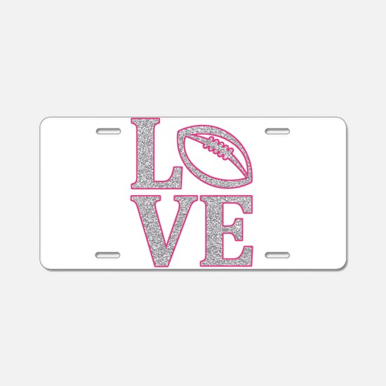 Football Love Aluminum License Plate