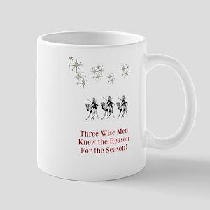 Three Wise Men Knew the Reason for the Season Mugs