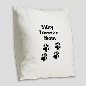 Silky Terrier Mom Burlap Throw Pillow