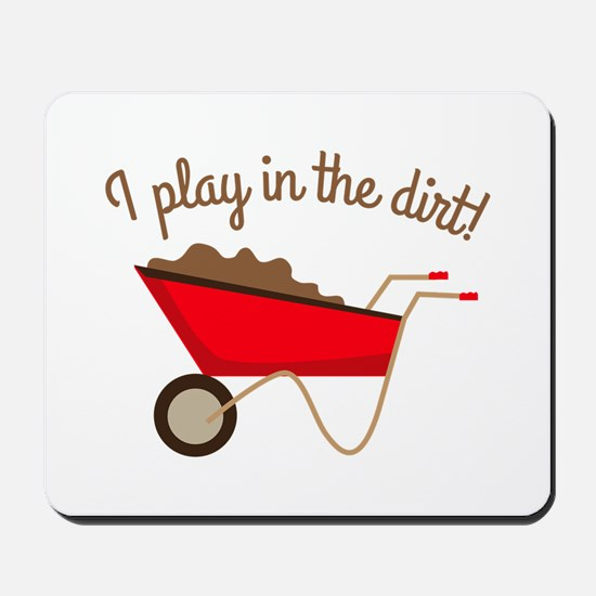 Dirt Play Mousepad