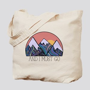 ...and i must go Tote Bag