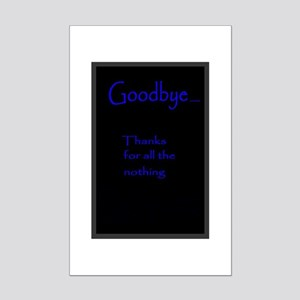 Goobye Poster Posters