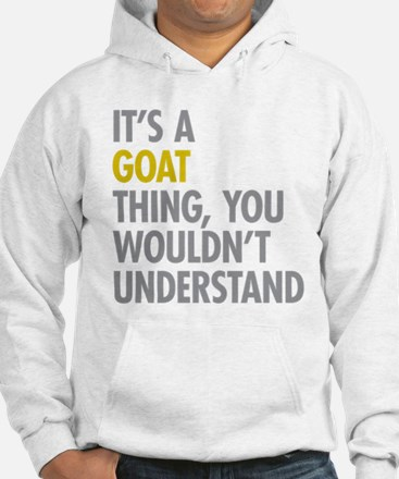 Its A Goat Thing Jumper Hoody