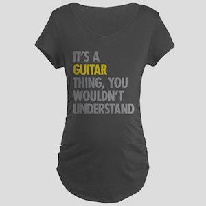 Its A Guitar Thing Maternity Dark T-Shirt