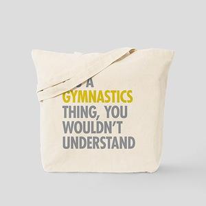 Its A Gymnastics Thing Tote Bag