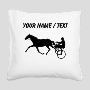 Custom Harness Racing Square Canvas Pillow