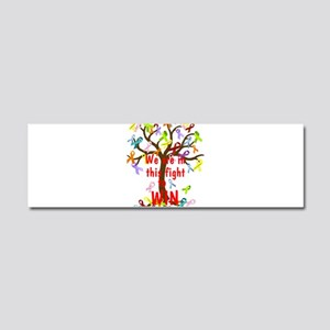 We are in this figh... Car Magnet 10 x 3