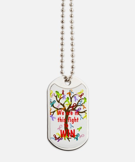 We are in this figh... Dog Tags