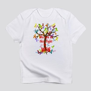We are in this figh... Infant T-Shirt