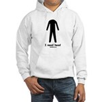 I need head Hooded Sweatshirt