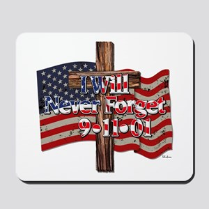 I Will Never Forget 9-11-01 American Flag Mousepad