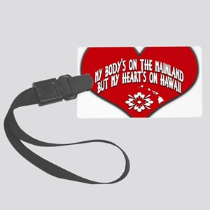 My Heart's In Hawaii Large Luggage Tag