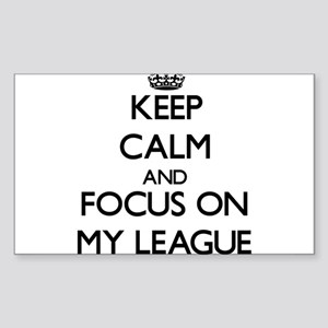 Keep Calm and focus on My League Sticker