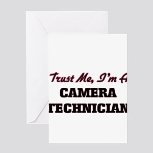 Trust me I'm a Camera Technician Greeting Cards